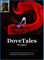 "DoveTales 2013 - ""Occupied"" (Writing For Peace)"