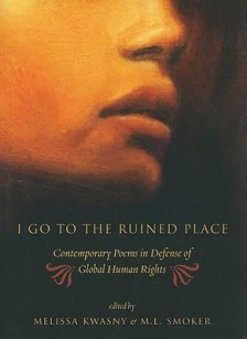 I Go to the Ruined Place: Contemporary Poetry in Defense of Global Human Rights