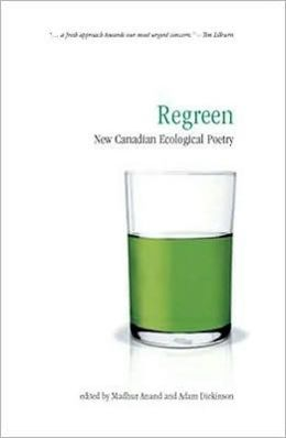 Regreen: New Canadian Ecological Poetry